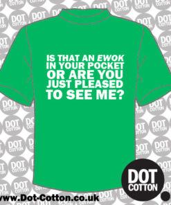 Is That an Ewok in Pocket T-Shirt