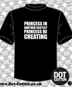 Princess be Cheating T-Shirt