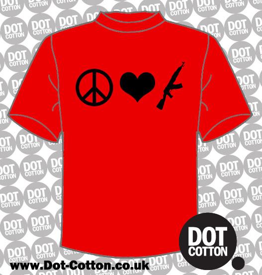 Peace Love AK47 T-Shirt