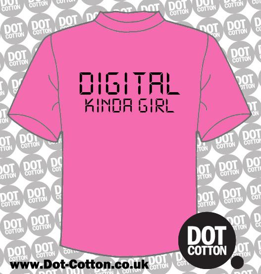 Digital Kinda Girl T-Shirt