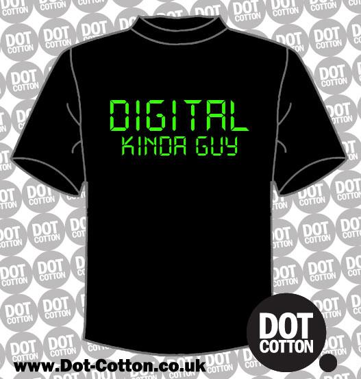 Digital Kinda Guy T-Shirt