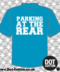 Parking at the Rear T-Shirt