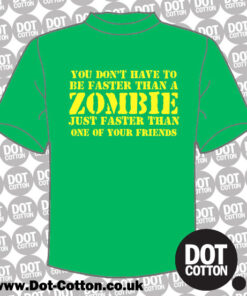 Faster than Zombie T-shirt