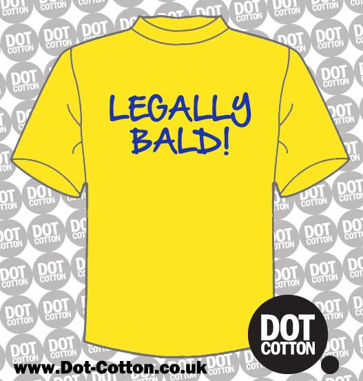 Legally Bald T-shirt