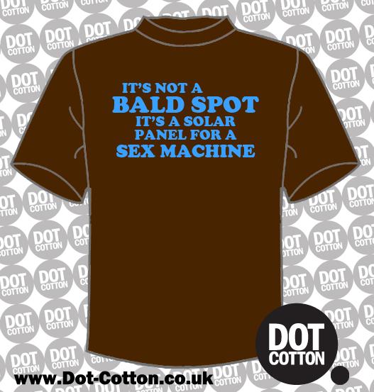 Not a bald spot - a solar panel for a sex machine T-shirt