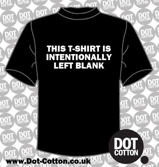 T-shirt Intentionally left blank T-shirt