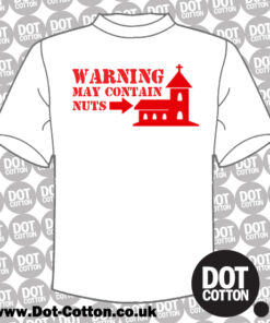 Warning May Contain Nuts T-shirt