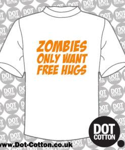 Zombies Want Free Hugs T-Shirt
