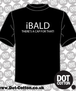 iBALD There's a Cap for that T-shirt