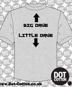 Big Dave Little Dave T-Shirt
