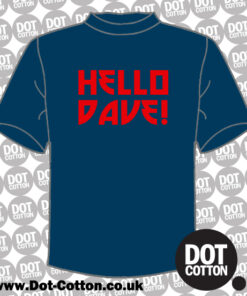 Hello Dave T-Shirt