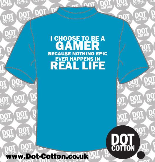 I Choose to be a Gamer T-Shirt