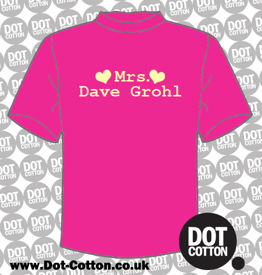 Mrs Dave Grohl T-Shirt