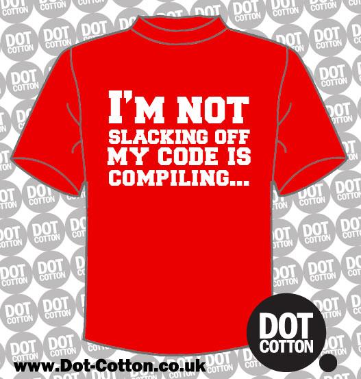 Not Slacking Off Compling T-Shirt