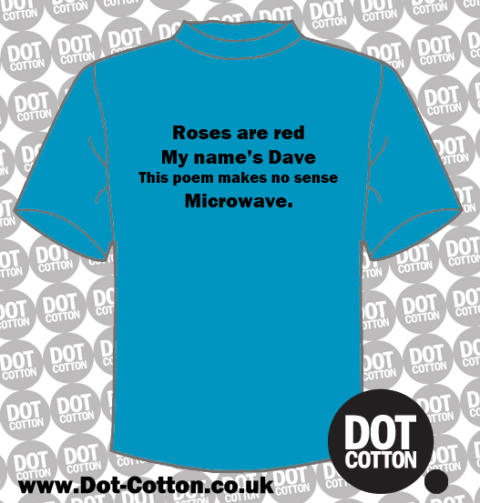 Roses are red Dave poem T-Shirt