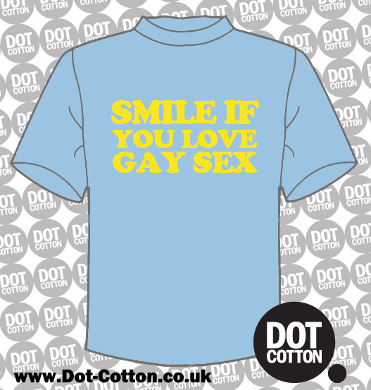 Smile if You Love Gay Sex T-Shirt