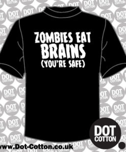 Zombies Eat Brains (you're safe) T-shirt