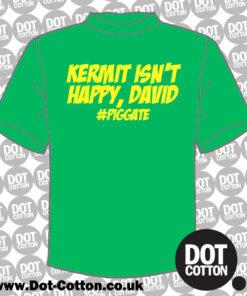 Kermit isn't happy David - Piggate T-Shirt