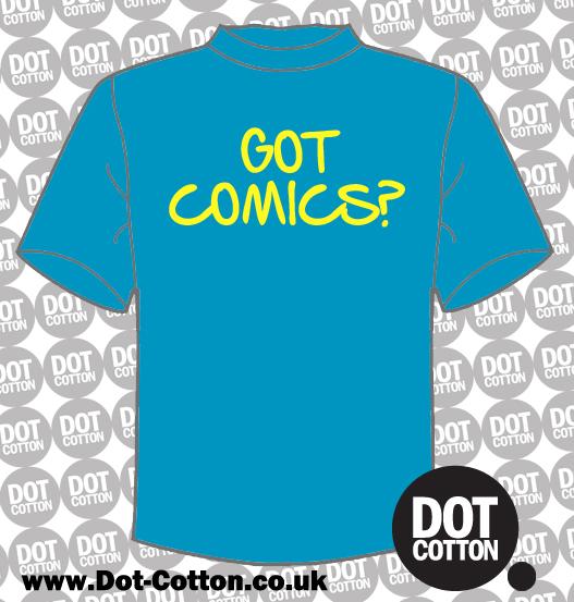 Got Comics? T-Shirt