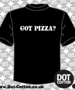 Got Pizza T-Shirt Layout