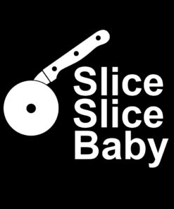 Slice Slice Baby T-Shirt