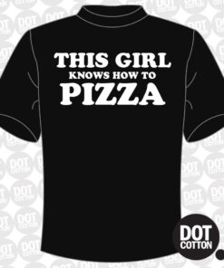 This Girl knows how to Pizza T-Shirt