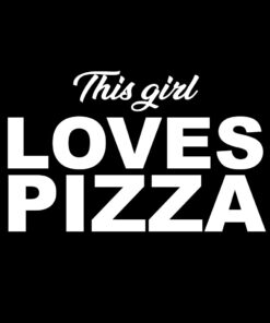 This Girl Loves Pizza T-Shirt